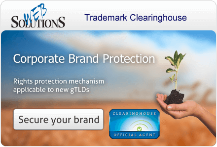 Corporate Brand Protection. Rights protection mechanism applicable to new gTLDs