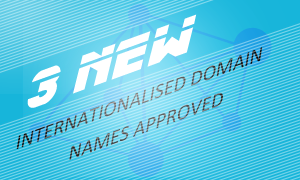 Three new IDNs approved by ICANN