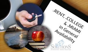 RENT COLLEGE and MIAMI in General Availability