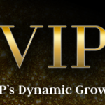 .VIP's Dynamic Growth
