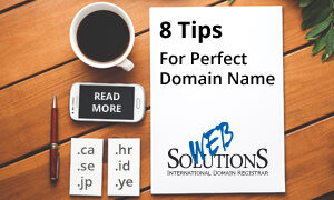 8 Tips How to Choose Perfect Domain Name